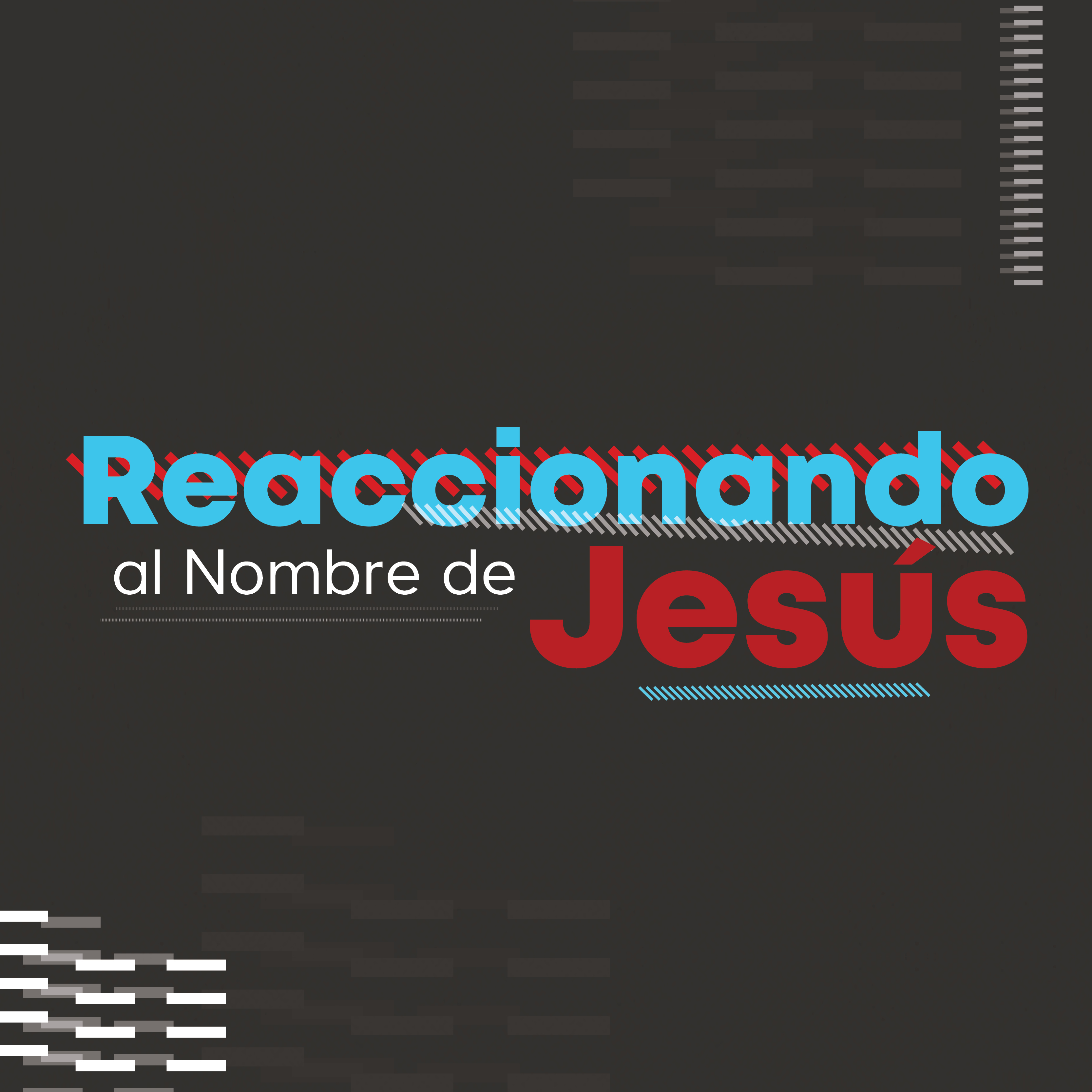 Reaccionando al Nombre de Jesús WEB.jpg